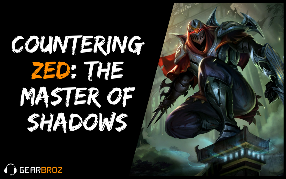 How To Counter Zed