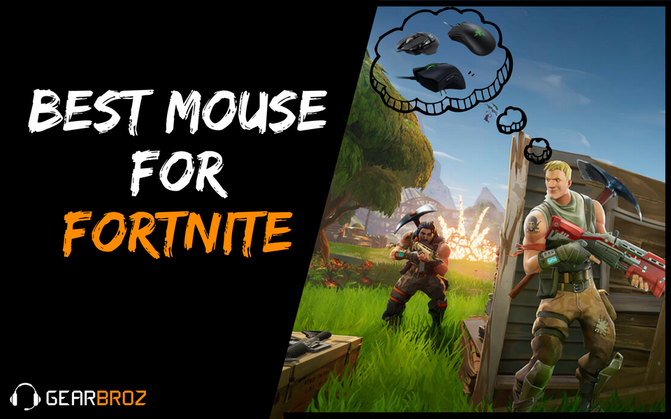 Best Mouse For Fortnite (Updated For Season 9) | Gearbroz
