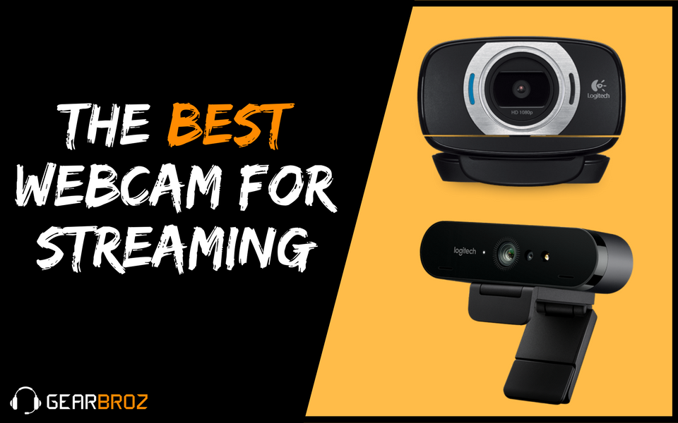 The Best Webcam For Streaming