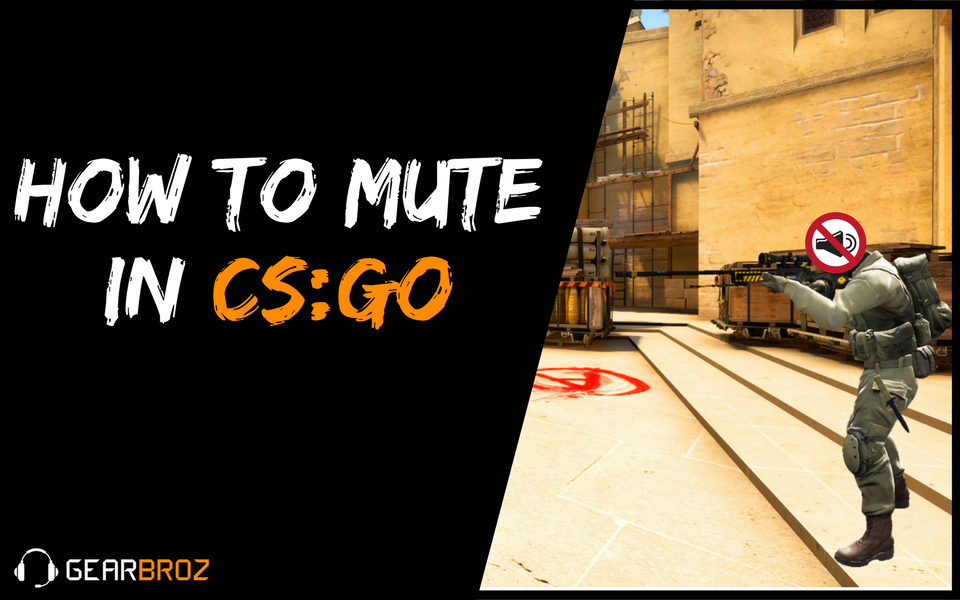 How To Mute In CSGO