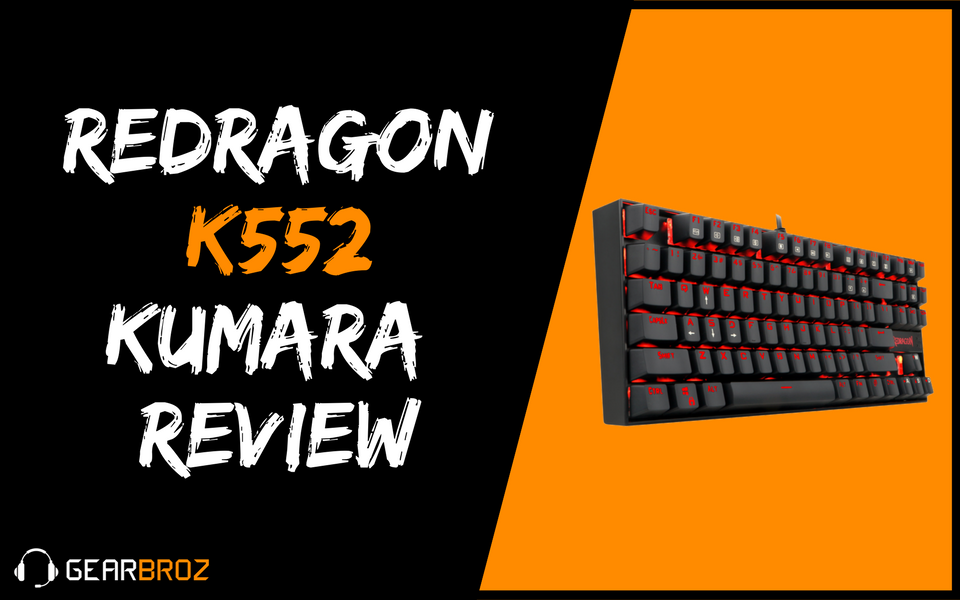Redragon K552 KUMARA Review