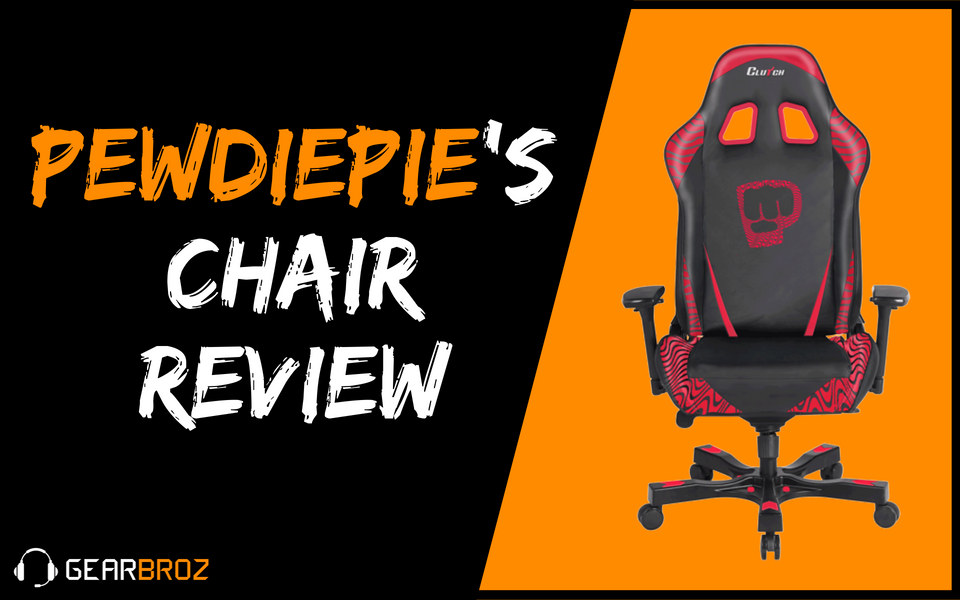 PewDiePie's Chair Review