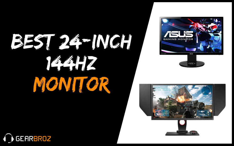 Best 24-Inch 144Hz Monitor